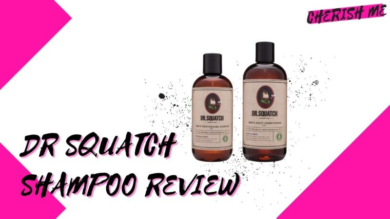 Dr Squatch Shampoo Review
