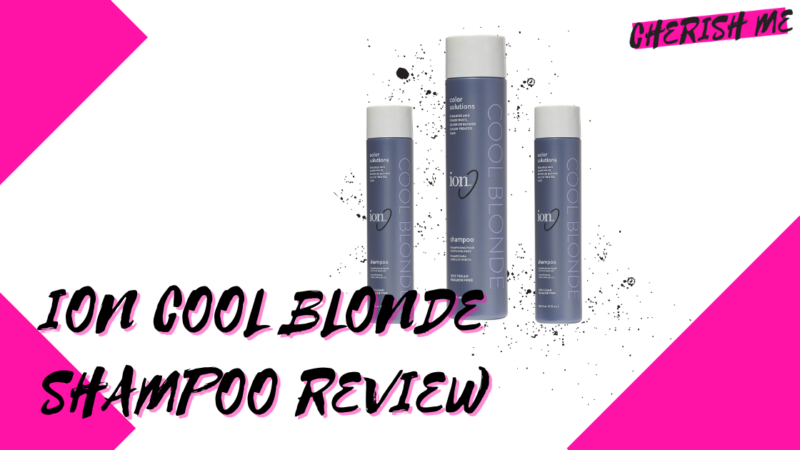 Ion Cool Blonde Shampoo Review