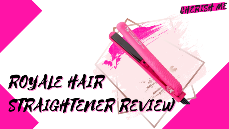 Royale Hair Straightener Review