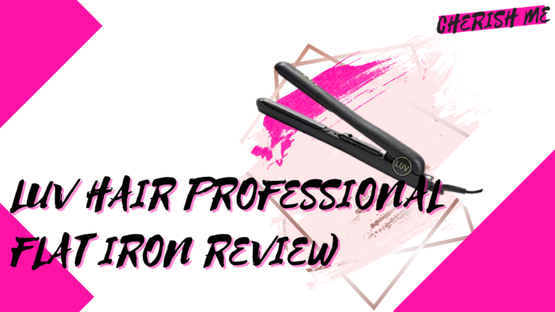Luv Hair Professional Styling Flat Iron Review